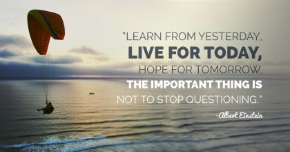 Albert Einstein Quote About Learning, Living, and Hoping
