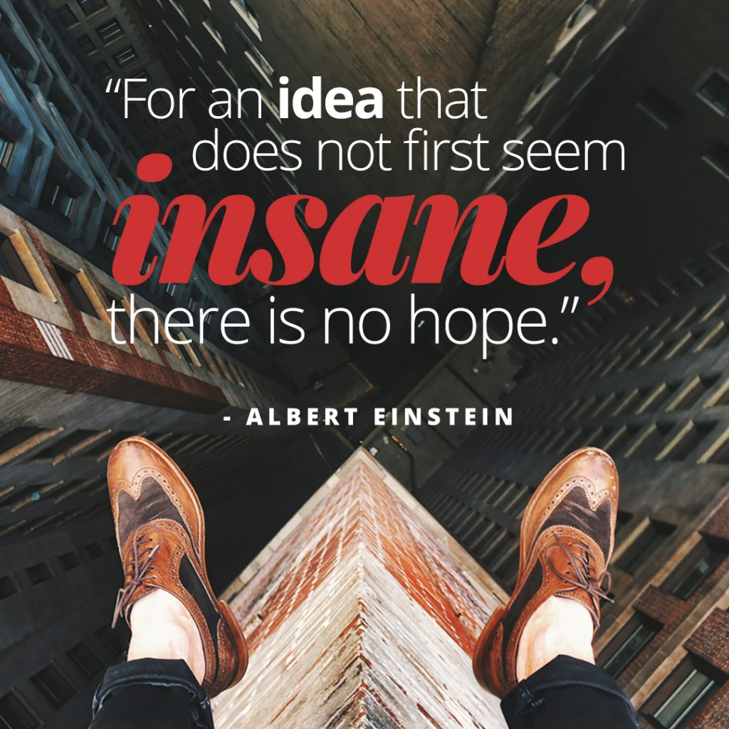 Albert Einstein Quote on Insane Ideas
