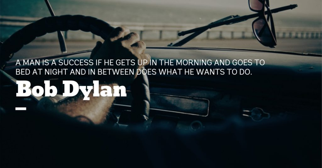Bob Dylan success quote
