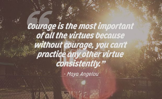 Maya Angelou Quote About Courage