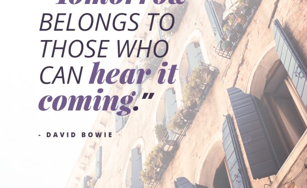 David Bowie Quote on Tomorrow