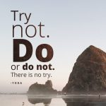 Yoda's Quote About Do or Do Not