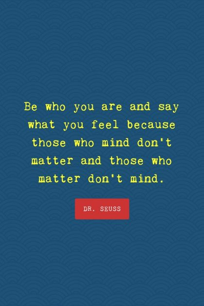 Dr. Seuss Be Who You Are Quote