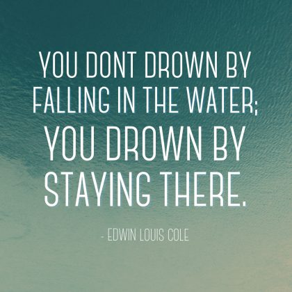 Edwin Louis Cole Quote About Drowning
