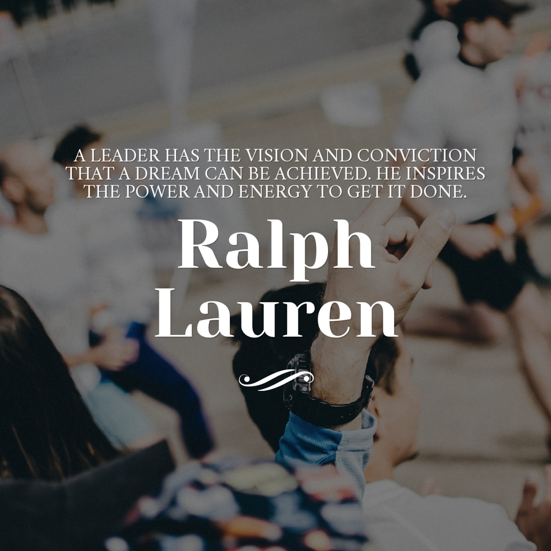 ralph lauren leadership quote
