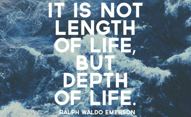 Ralph Waldo Emerson on the Depth of Life
