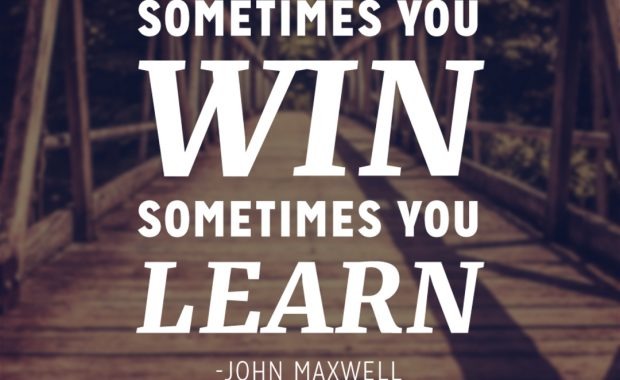 John Maxwell Quote on Winning & Learning