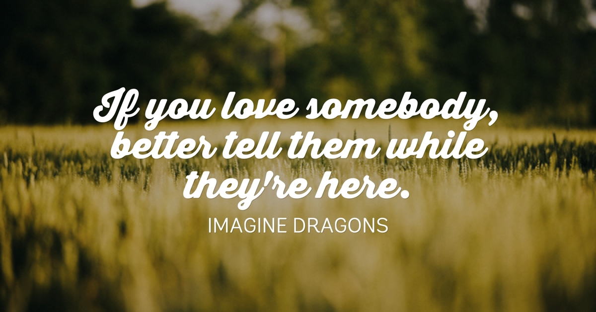 Imagine Dragons Love Somebody Lyric