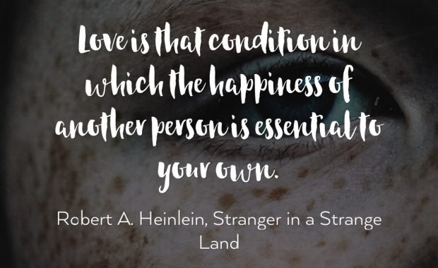 Robert Heinlein on Love and Happiness
