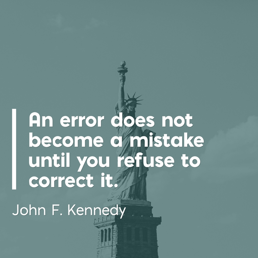 John F. Kennedy On Errors and Mistakes