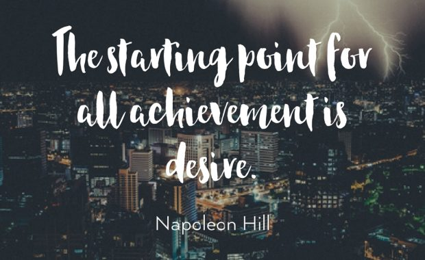 Achievement Begins With Desire Quote
