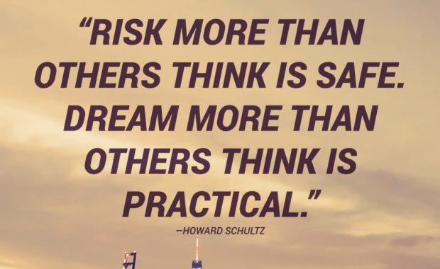 Howard Schultz on Dreaming and Risking