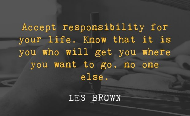 Les Brown Responsibility Quote